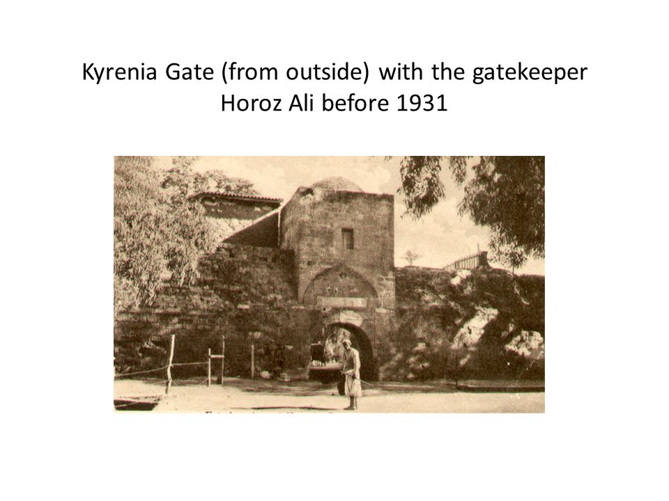 Kyrenia Gate (from outside) with the gatekeeper Horoz Ali before 1931