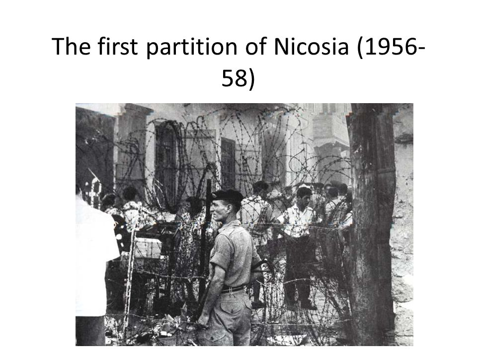 The first partition of Nicosia (1956-58)