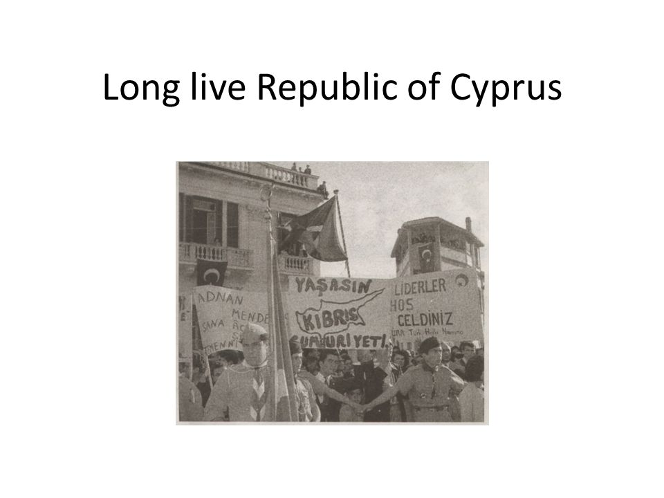 Long live Republic of Cyprus