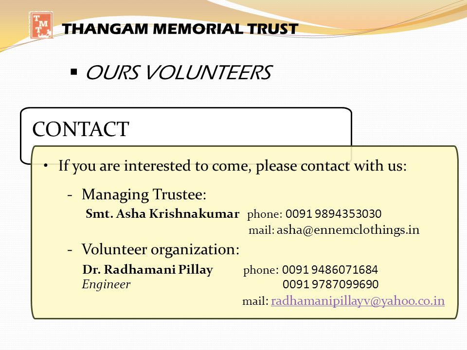 OURS VOLUNTEERS CONTACT THANGAM MEMORIAL TRUST