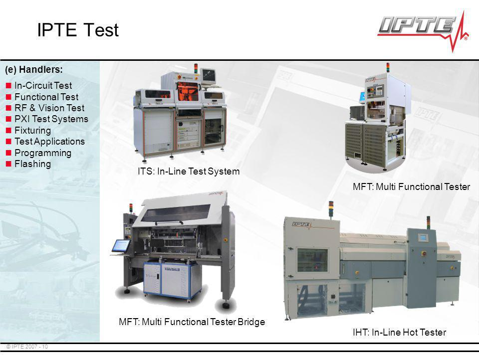 IPTE Test (e) Handlers: In-Circuit Test Functional Test