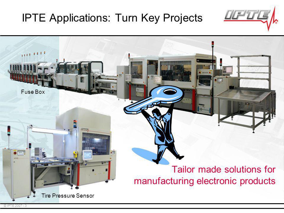 IPTE Applications: Turn Key Projects