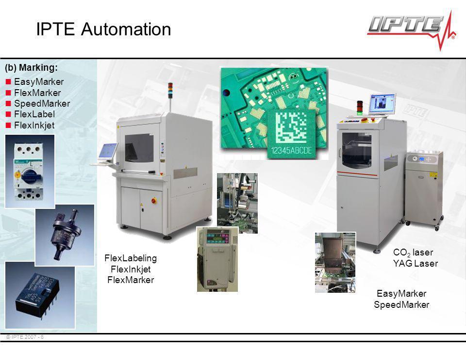 IPTE Automation (b) Marking: EasyMarker FlexMarker SpeedMarker