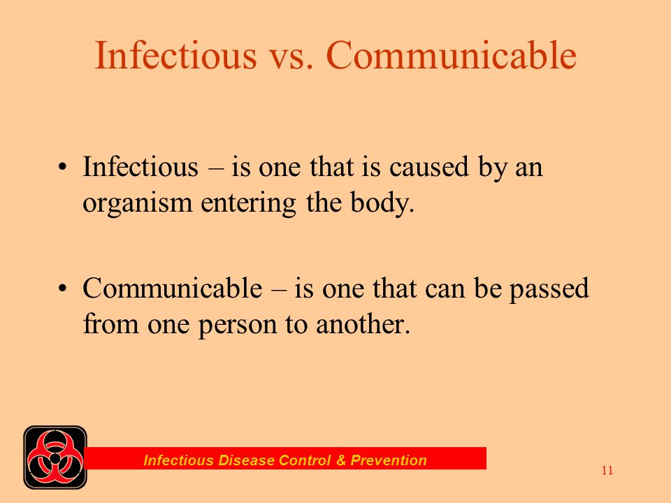 Infectious vs. Communicable
