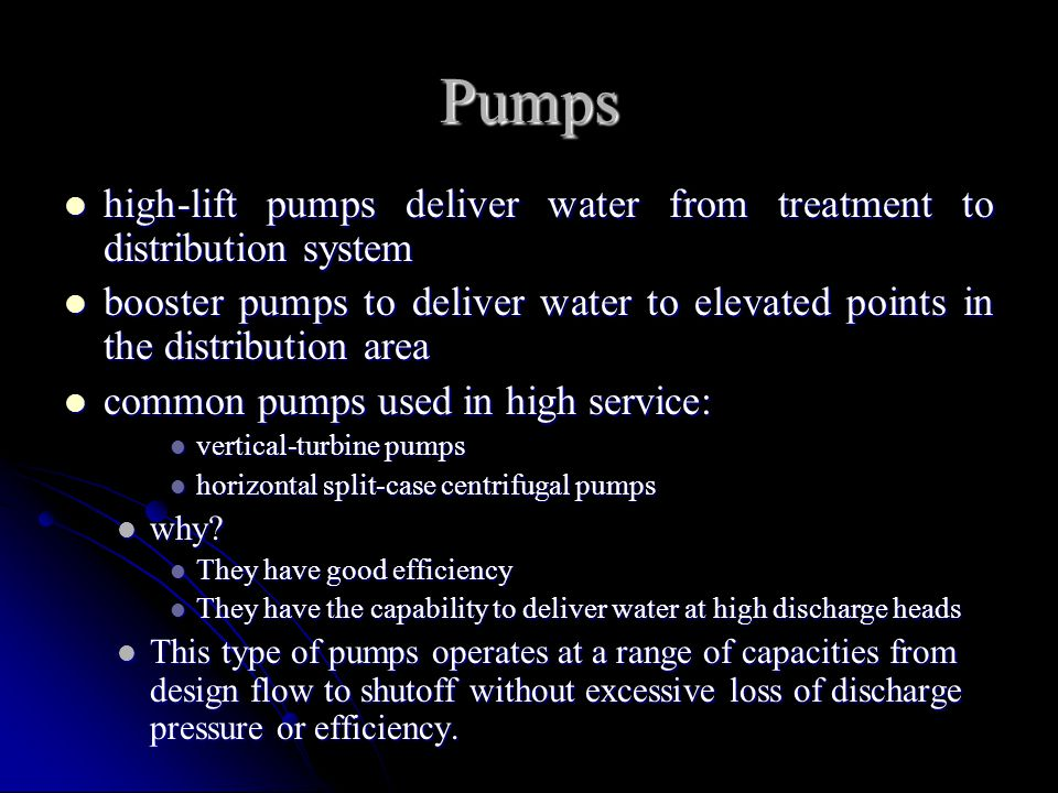 Pumps high-lift pumps deliver water from treatment to distribution system.