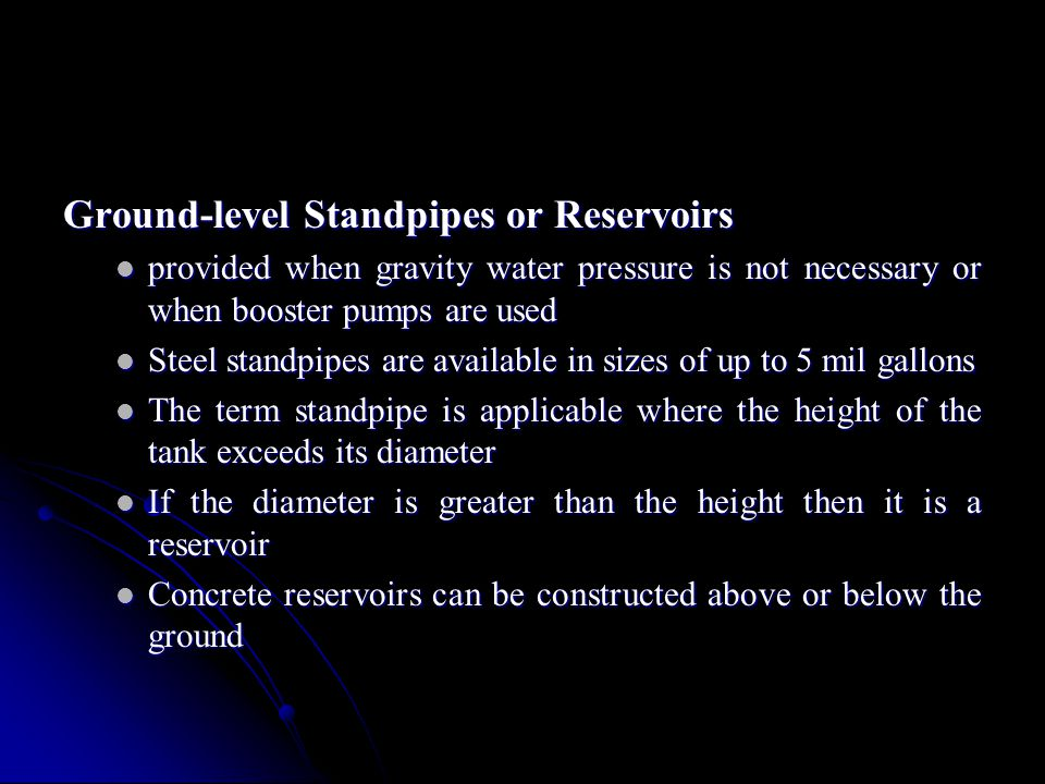 Ground-level Standpipes or Reservoirs