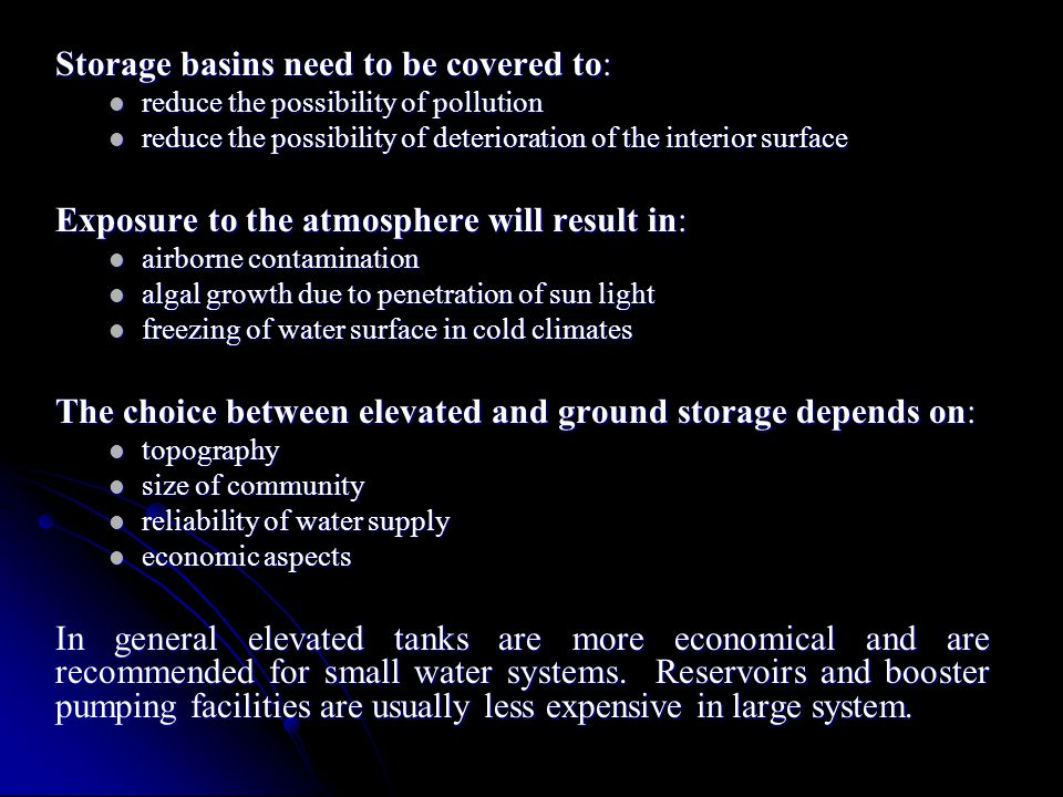 Storage basins need to be covered to: