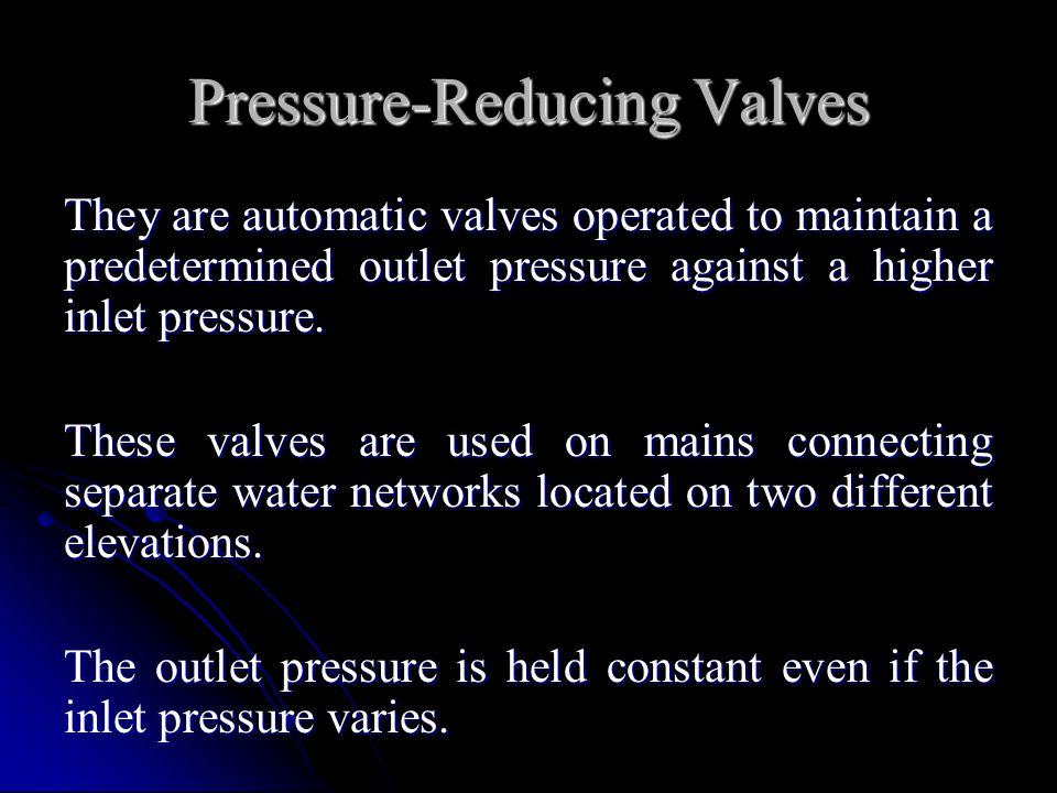 Pressure-Reducing Valves