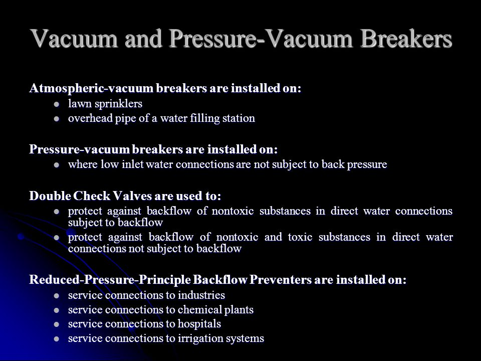 Vacuum and Pressure-Vacuum Breakers