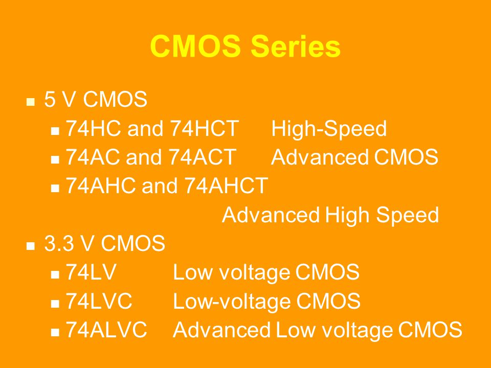 CMOS Series 5 V CMOS 74HC and 74HCT High-Speed
