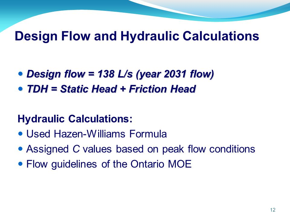 Design Flow and Hydraulic Calculations