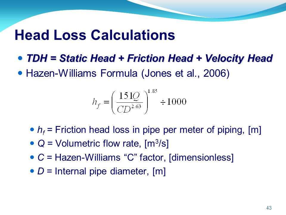 frictional loss in pipe essay Experiment # 3: pipe flow and investigate head loss in pipe flow viscous or frictional forces exerted by the walls of the pipe on the moving fluid.