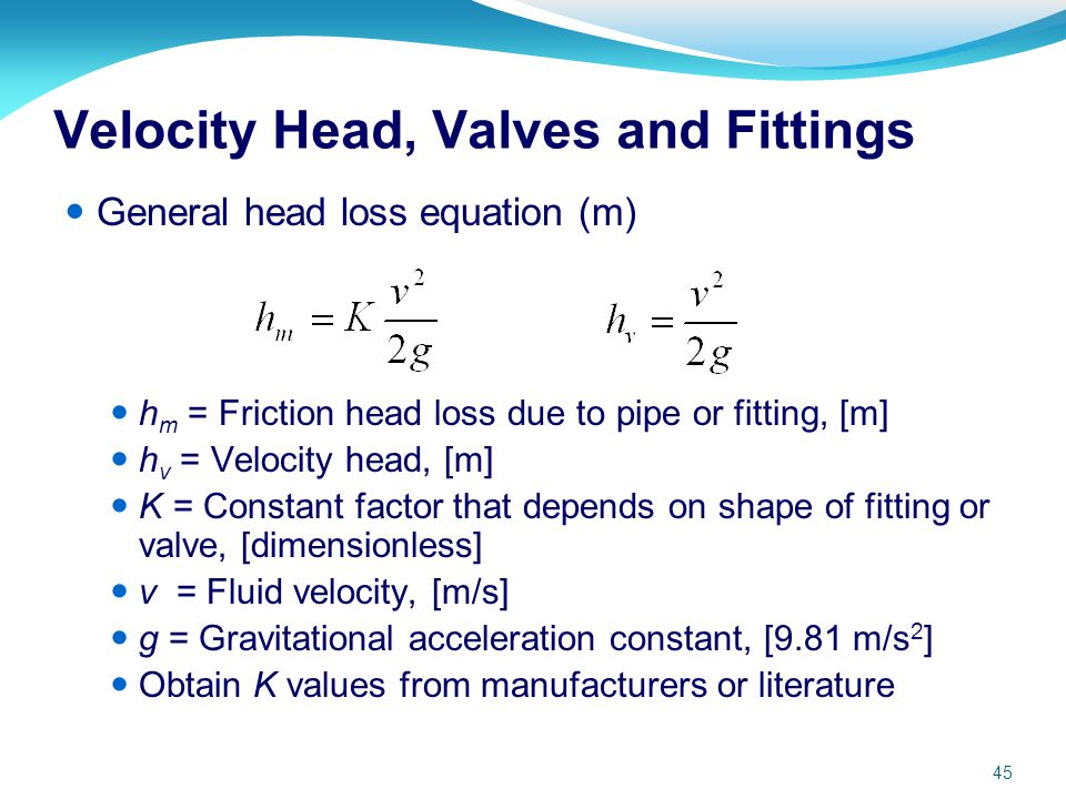 Velocity Head, Valves and Fittings