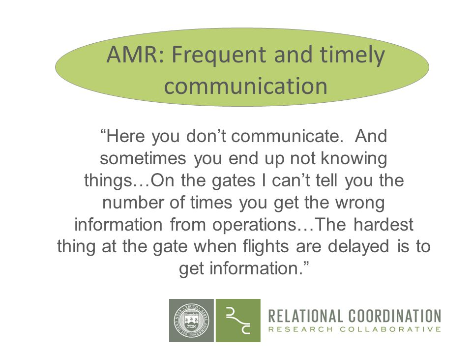 AMR: Frequent and timely communication