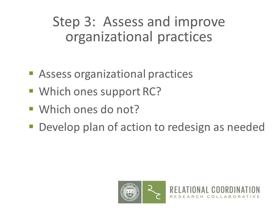 Step 3: Assess and improve organizational practices