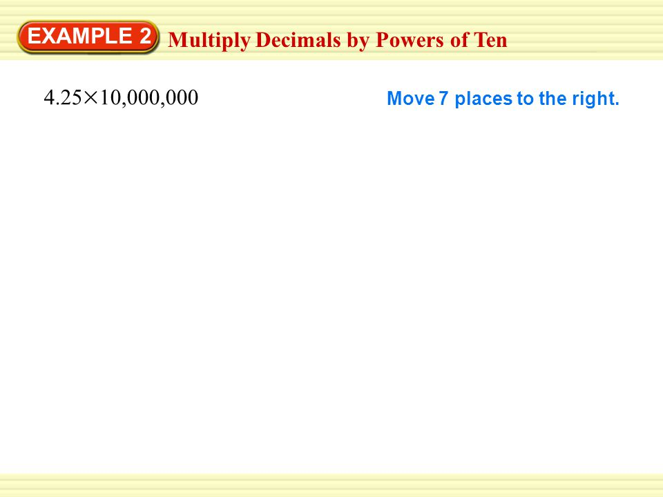 Multiply Decimals by Powers of Ten