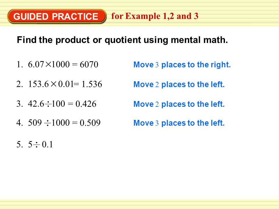 Find the product or quotient using mental math.