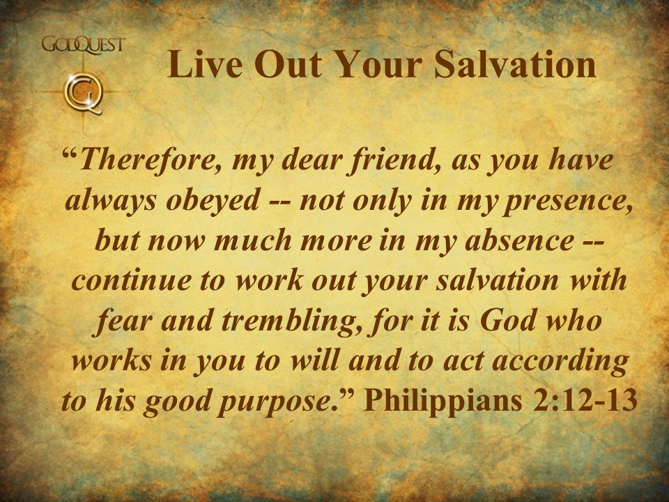 Live Out Your Salvation