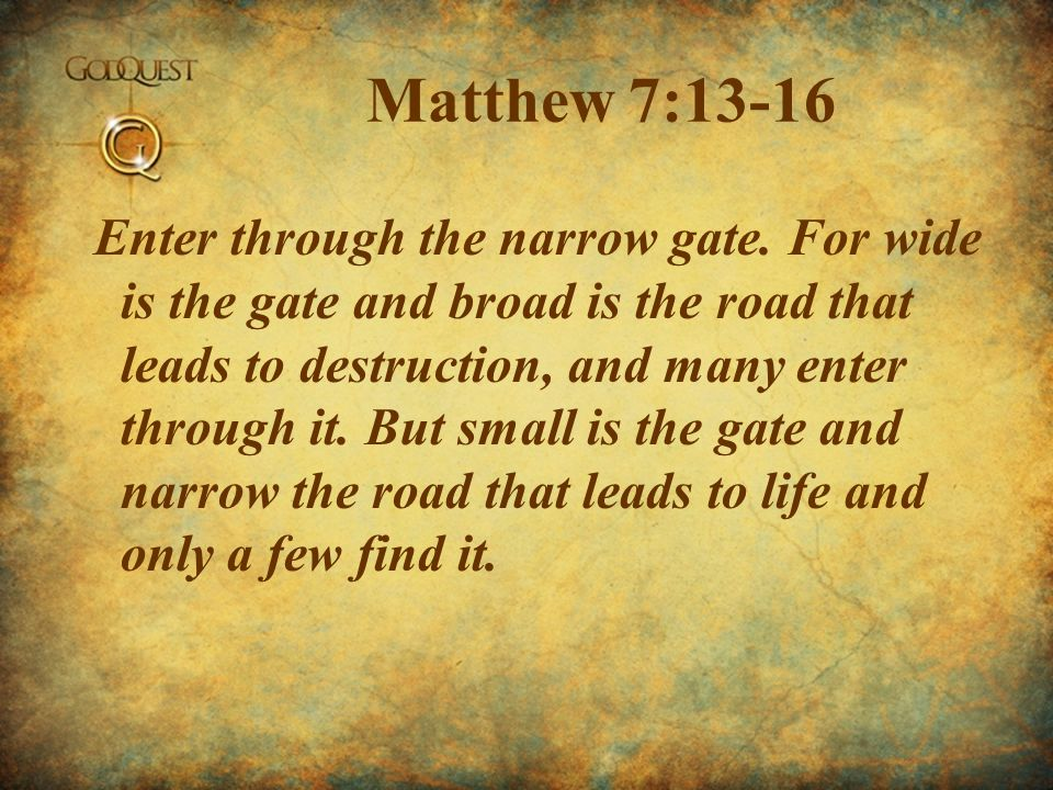 Matthew 7:13-16