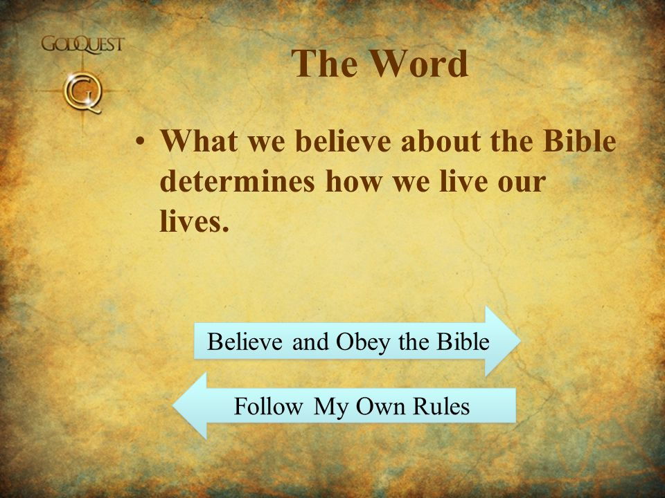 Believe and Obey the Bible