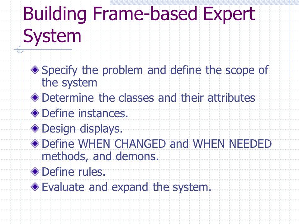 Building Frame-based Expert System