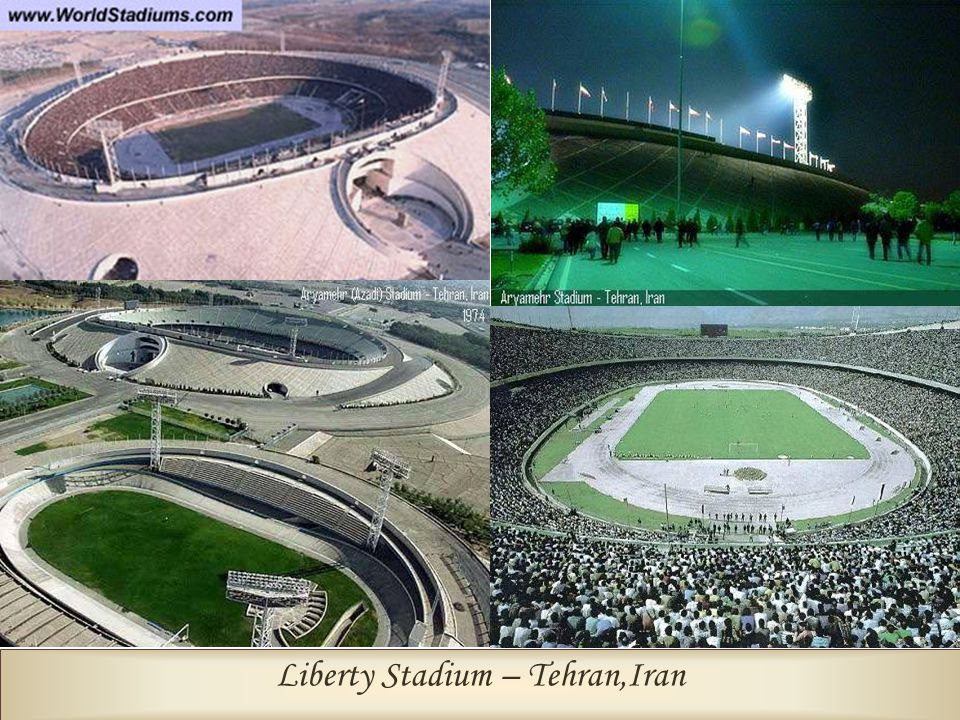 Liberty Stadium – Tehran,Iran