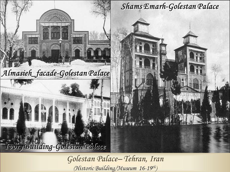Shams Emarh-Golestan Palace