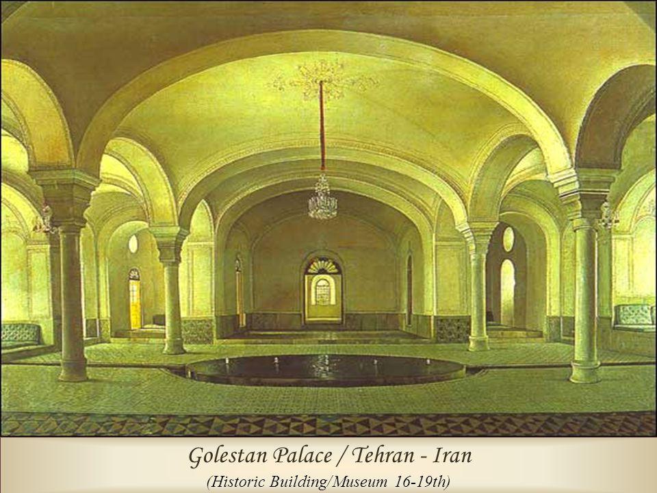 Golestan Palace / Tehran - Iran