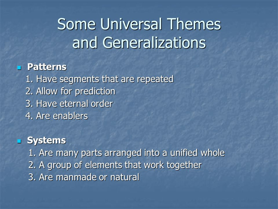 Some Universal Themes and Generalizations
