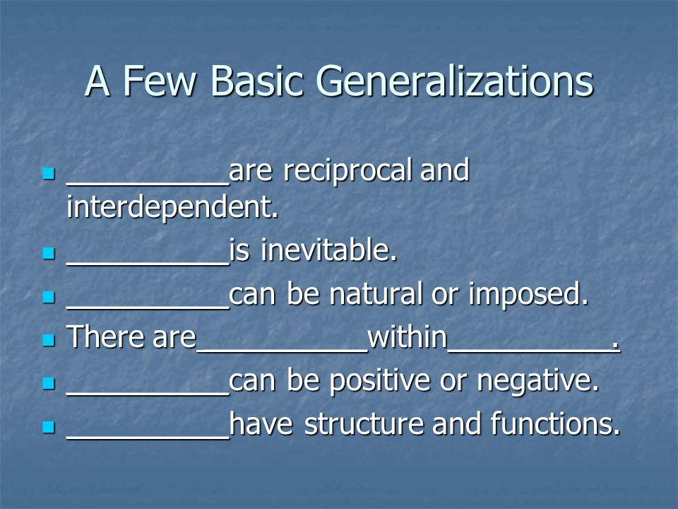 A Few Basic Generalizations