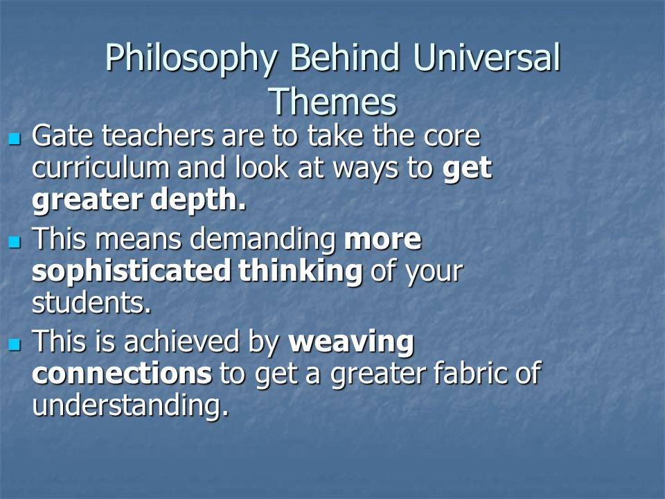 Philosophy Behind Universal Themes