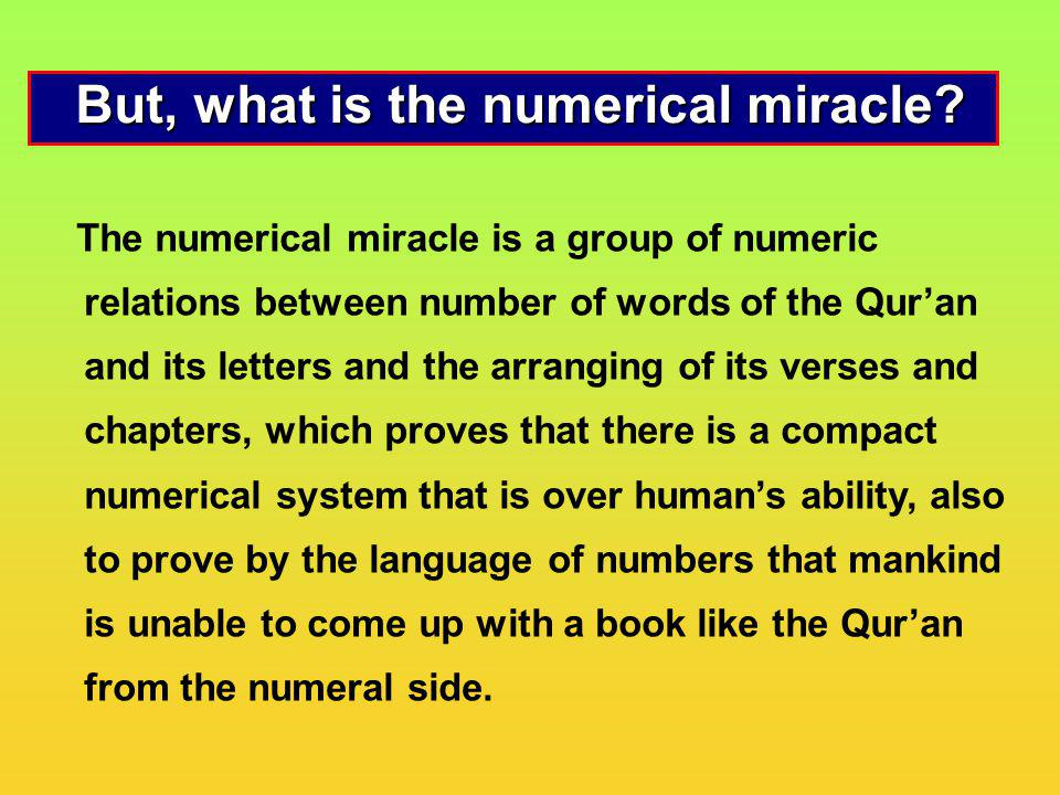 But, what is the numerical miracle