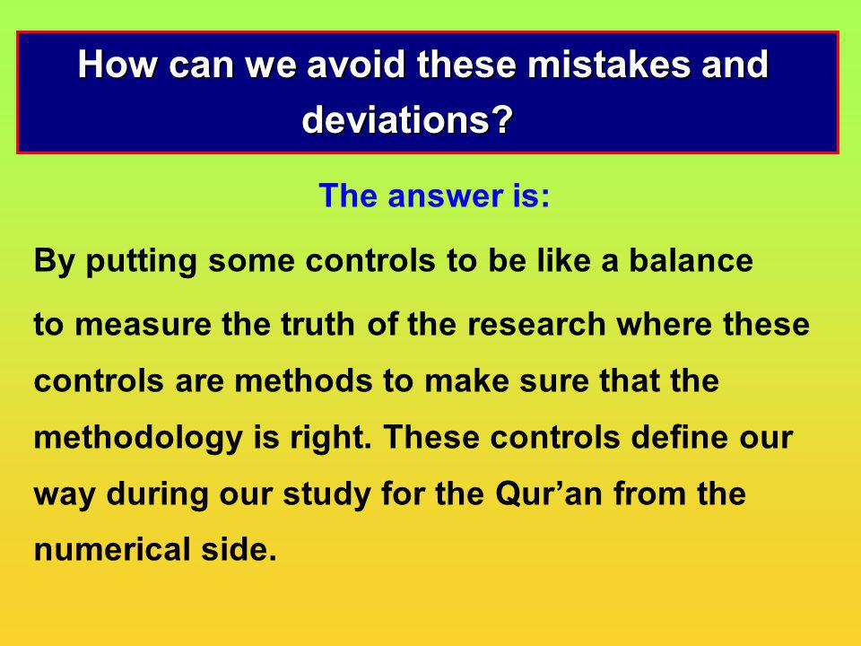 How can we avoid these mistakes and deviations