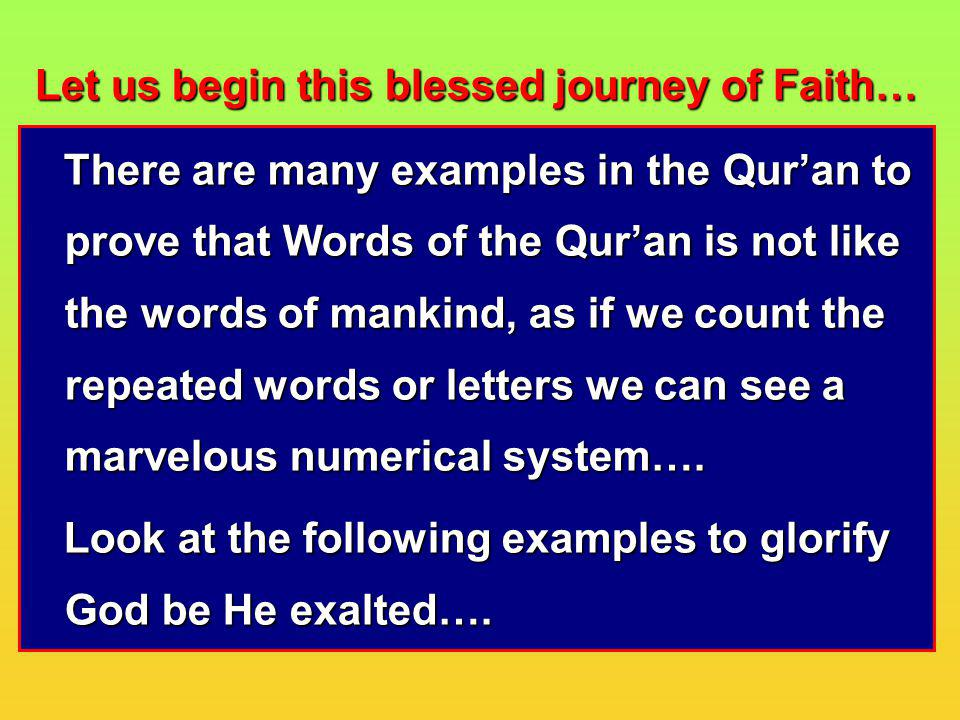 Let us begin this blessed journey of Faith…