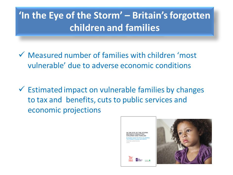 'In the Eye of the Storm' – Britain's forgotten children and families