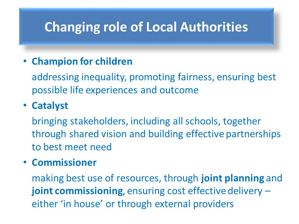 Changing role of Local Authorities