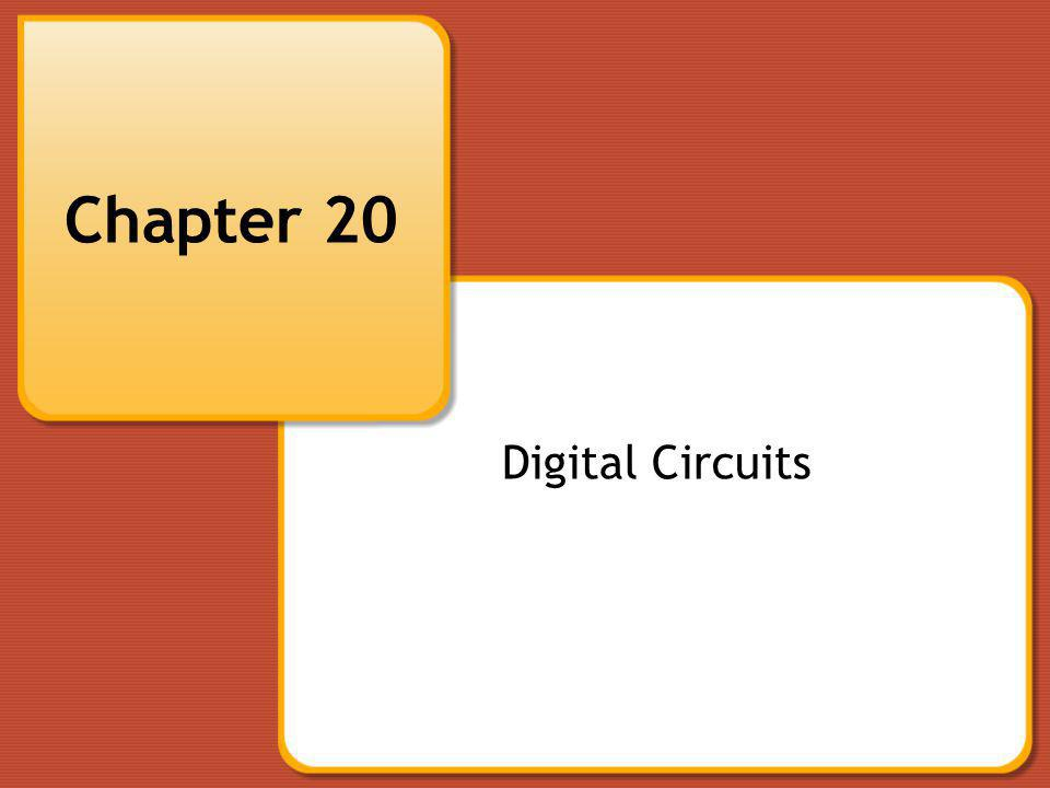 Chapter 20 Digital Circuits