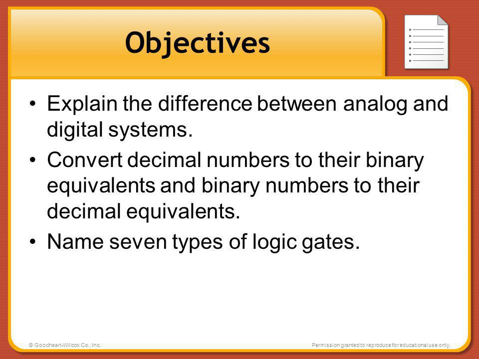 Objectives Explain the difference between analog and digital systems.