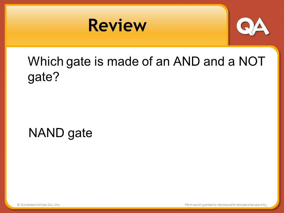Review Which gate is made of an AND and a NOT gate NAND gate