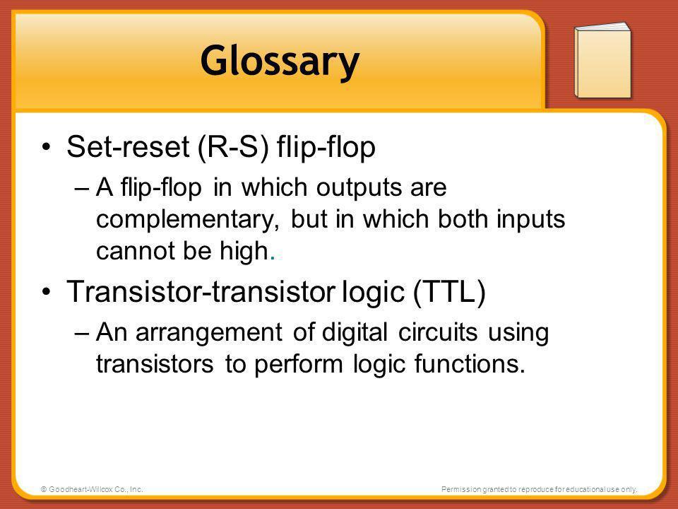 Glossary Set-reset (R-S) flip-flop Transistor-transistor logic (TTL)