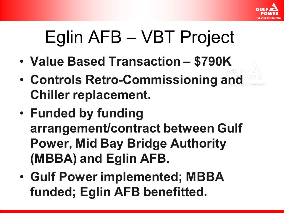 Eglin AFB – VBT Project Value Based Transaction – $790K