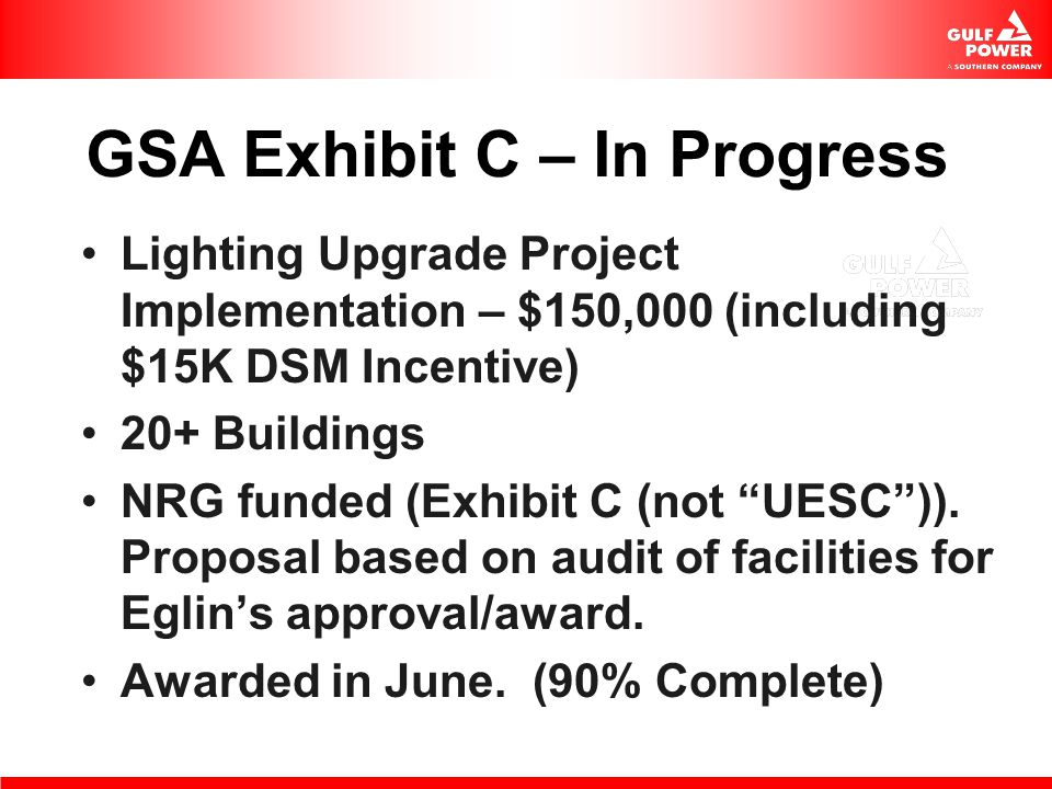 GSA Exhibit C – In Progress