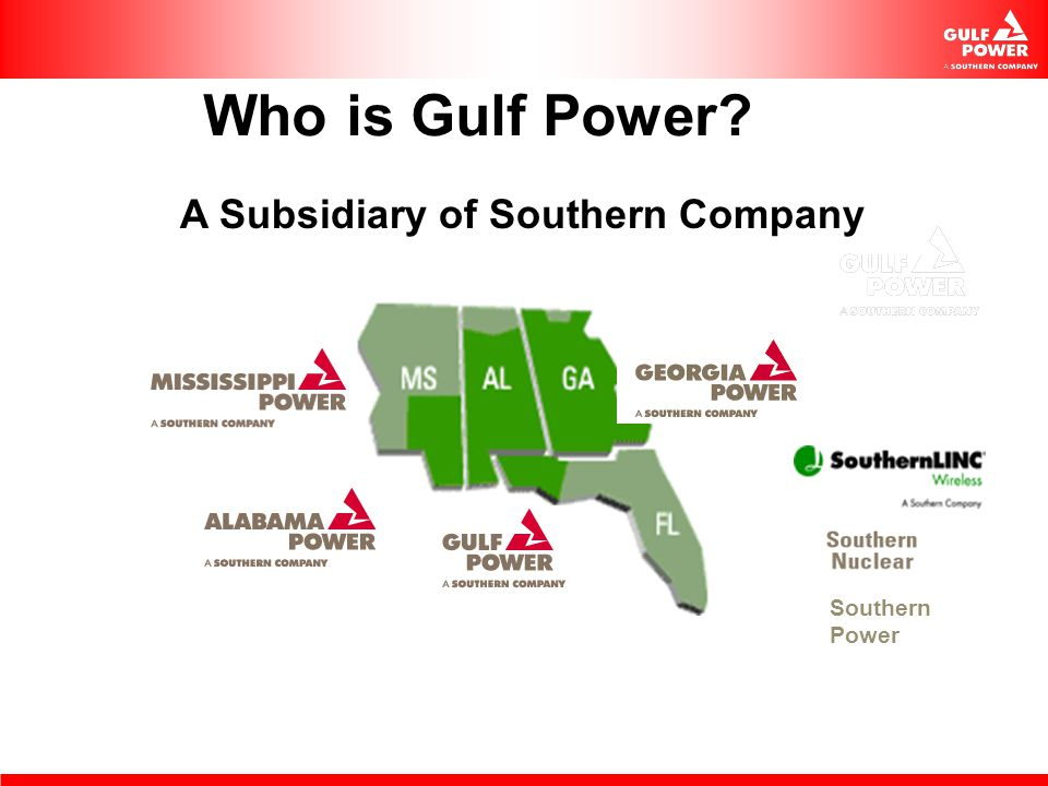 Who is Gulf Power A Subsidiary of Southern Company Southern Power