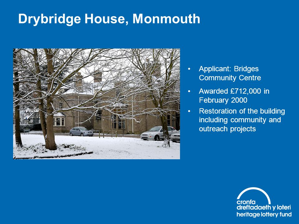 Drybridge House, Monmouth