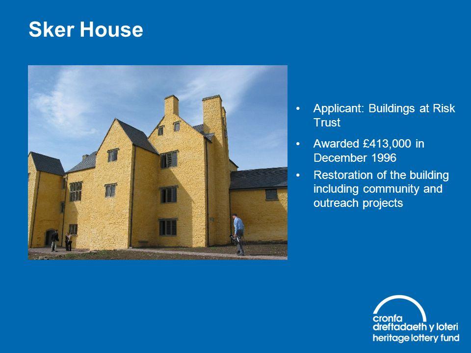 Sker House Applicant: Buildings at Risk Trust