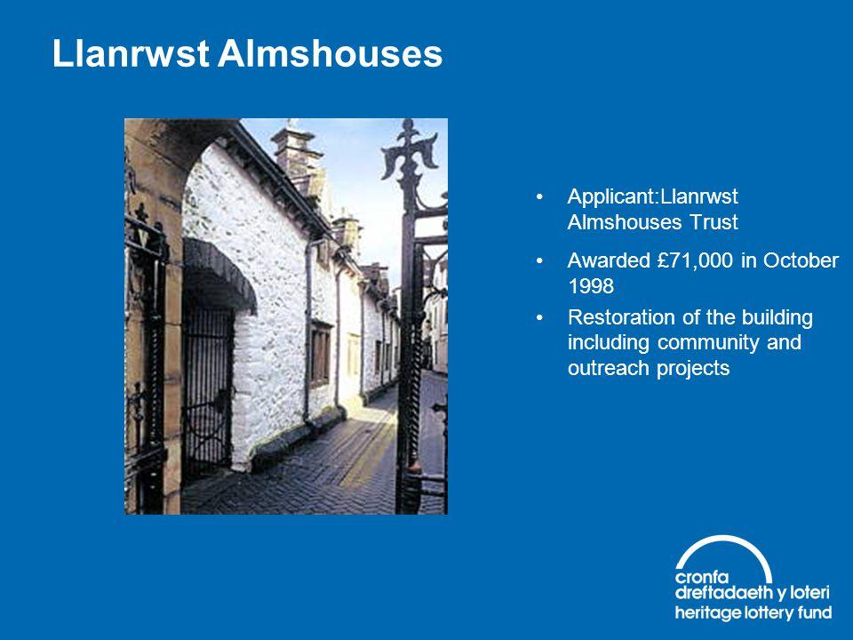 Llanrwst Almshouses Applicant:Llanrwst Almshouses Trust