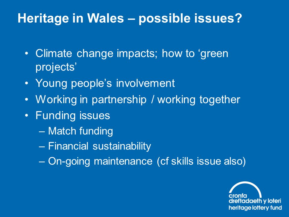 Heritage in Wales – possible issues