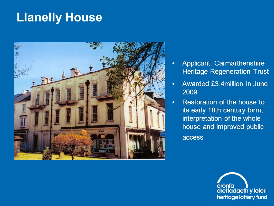 Llanelly House Applicant: Carmarthenshire Heritage Regeneration Trust