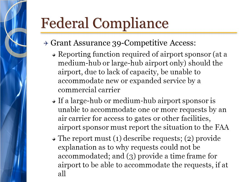 Federal Compliance Grant Assurance 39-Competitive Access: