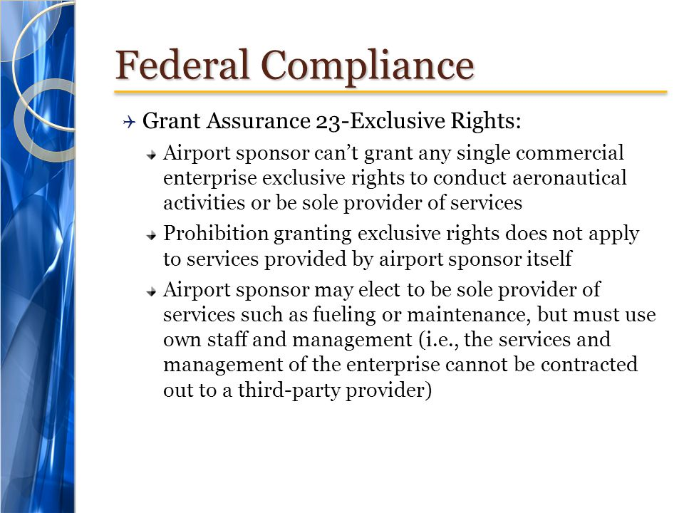 Federal Compliance Grant Assurance 23-Exclusive Rights: